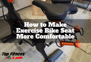 How to Make Exercise Bike Seat More Comfortable