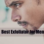 Best Exfoliator for Men