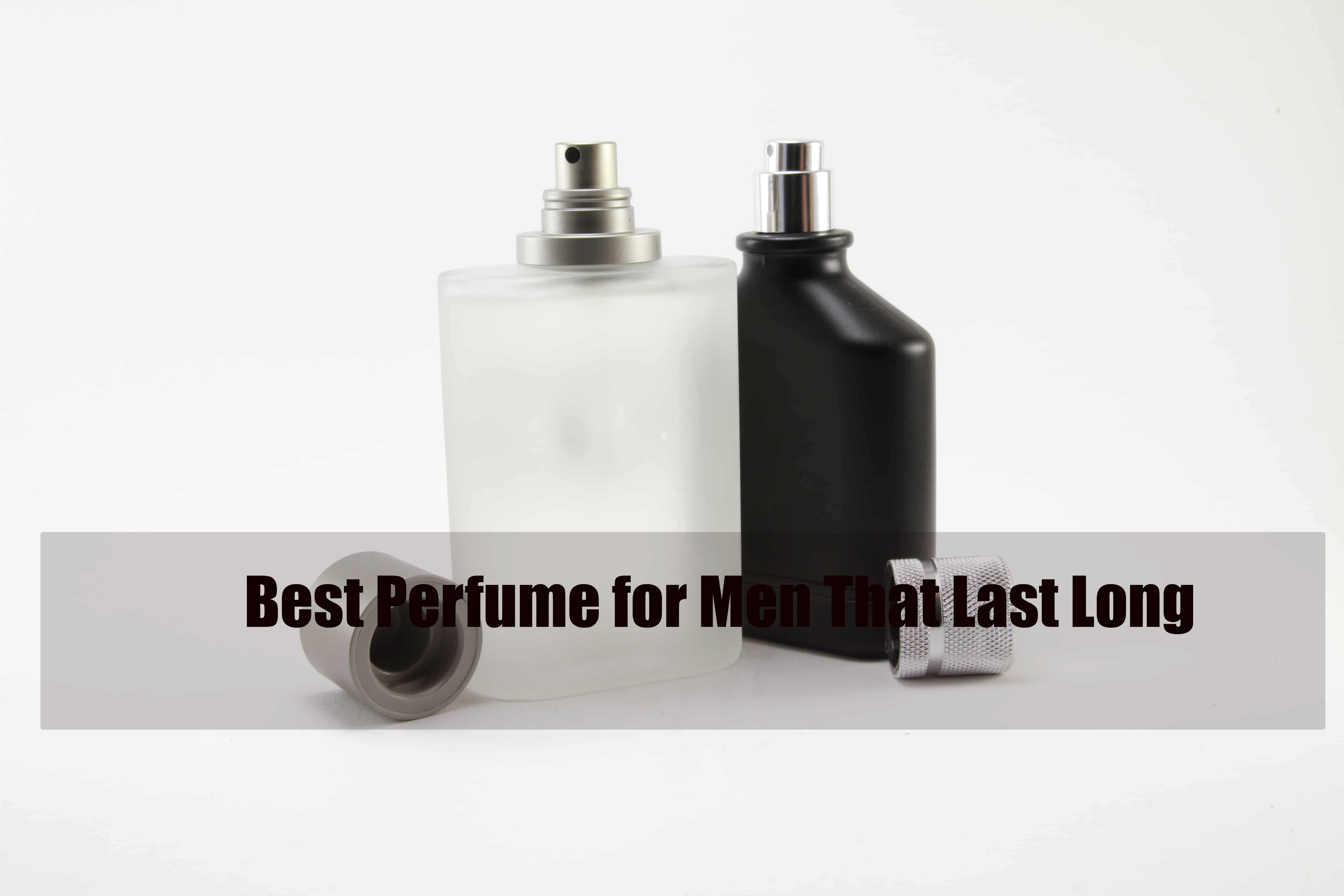 10 Best Perfume For Men That Last Long 2019 Detailed And Explained