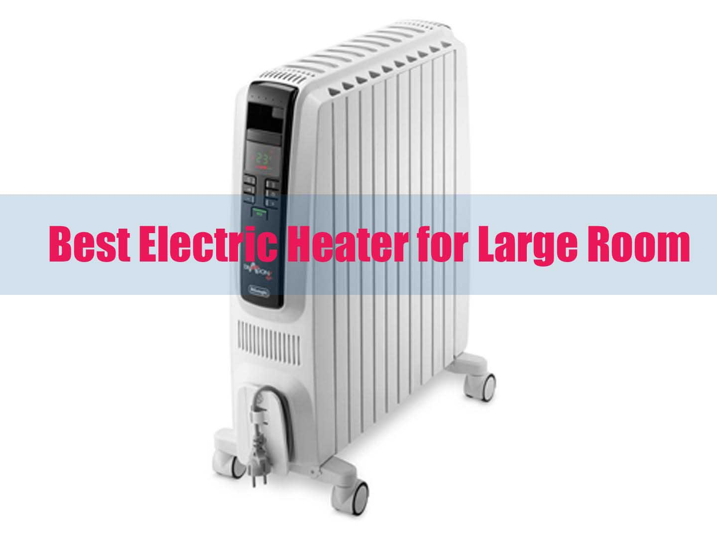 10 Best Electric Heater For Large Room 2019 Detailed And Explained